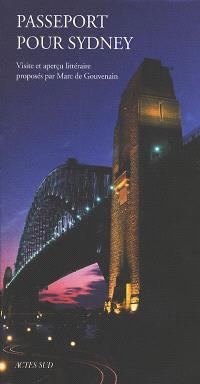 Passeport pour Sydney : visite et aperçu littéraire