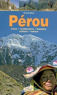 Pérou : treks, randonnées, balades, culture, nature