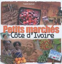 Petits marchés de Côte d'Ivoire