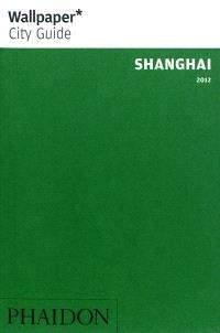 Shanghai : 2012