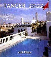 Tanger : porte entre deux mondes