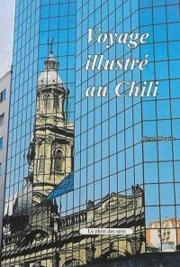 Voyage illustré au Chili