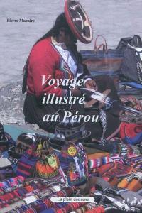 Voyage illustré au Pérou