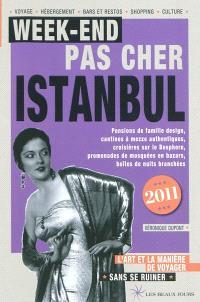 Week-end pas cher Istanbul 2011 : l'art et la manière de voyager sans se ruiner