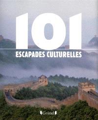 101 escapades culturelles