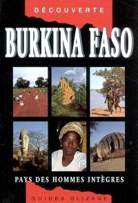 Burkina Faso : pays des hommes intègres