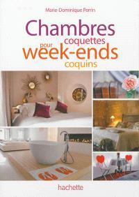 Chambres coquettes pour week-ends coquins : 100 adresses de charme en France