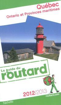 Québec, Ontario et provinces maritimes : 2012-2013