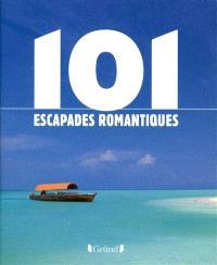 101 escapades romantiques