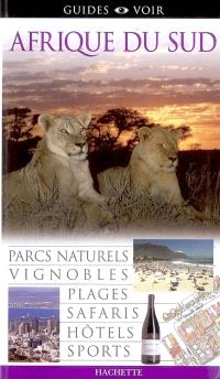Afrique du Sud : parcs naturels, vignobles, plages, safaris, hôtels, sports