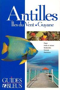 Antilles : Guyane, mer des Caraïbes
