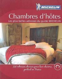 Chambres d'hôtes : les plus belles adresses du guide Michelin
