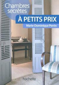 Chambres d'hôtes secrètes à petit prix : près de 120 chambres d'hôtes et hôtels de charme en France