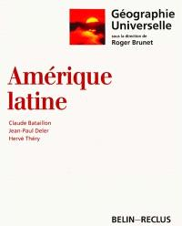 Géographie universelle. Volume 3, Amérique latine