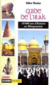 Guide de l'Irak : 10.000 ans d'histoire en Mésopotamie