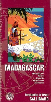 Madagascar : Antananarivo, Toliara, Nosy Be, Antsiranana, Toamasina