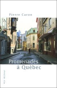 Promenades à Québec
