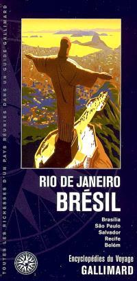Rio de Janeiro, Brésil : Brasilia, Sao Paulo, Salvador, Recife, Belém