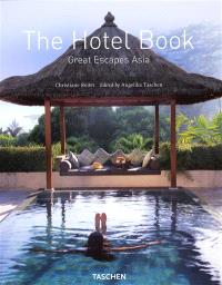 The hotel book : great escapes Asia
