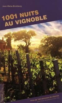 1.001 nuits au vignoble