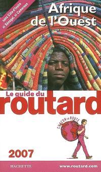 Afrique de l'Ouest : 2007 : sans Côte-d'Ivoire, ni Sénégal, ni Cameroun
