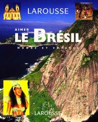 Aimer le Brésil