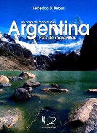 Argentina, un pays de merveilles