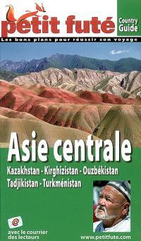 Asie centrale : Kazakhstan, Kirghizistan, Ouzbékistan, Tadjikistan, Turkménistan