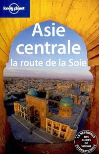 Asie centrale : la route de la soie