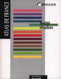 Atlas de France. Volume 05, Société et culture