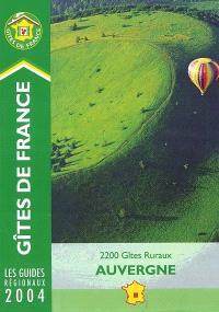 Auvergne 2004 : 2.200 gîtes ruraux