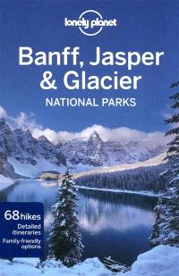 Banff, Jasper & Glacier national parks