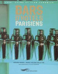 Bars d'hôtels parisiens : luxe, calme et club-sandwich