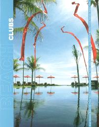 Beach clubs : around the world