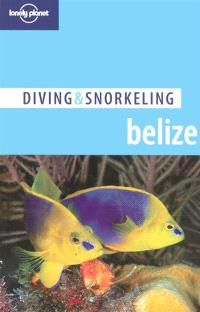 Belize : top dives along the barrier reef and offshore atolls
