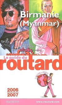Birmanie (Myanmar) : 2006-2007