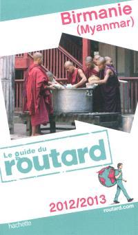 Birmanie (Myanmar) : 2012-2013