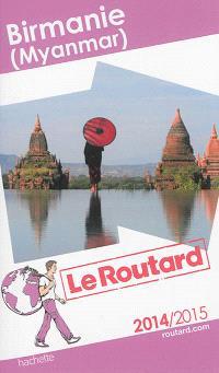 Birmanie (Myanmar) : 2014-2015