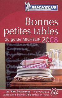 Bonnes petites tables du guide Michelin 2008