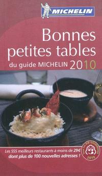 Bonnes petites tables du guide Michelin 2010