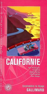 Californie : San Francisco, Yosemite, Death Valley, Los Angeles, San Diego