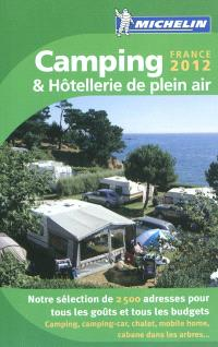 Camping & hôtellerie de plein air : France 2012