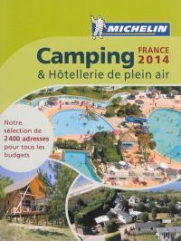 Camping & hôtellerie de plein air : France 2014
