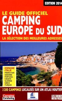 Camping Europe du Sud : la sélection des meilleures adresses