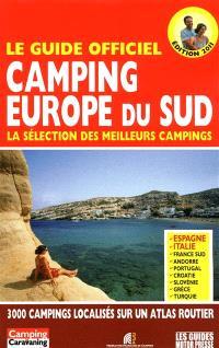 Camping Europe du Sud : la sélection des meilleurs campings : le guide officiel 2011