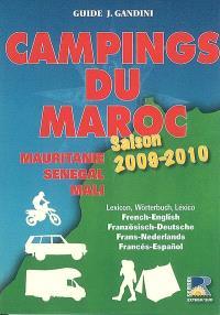 Campings du Maroc : Mauritanie, Sénégal, Mali : guide critique, saison 2009-2010