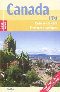 Canada, l'Est : Ontario, Québec, provinces atlantiques