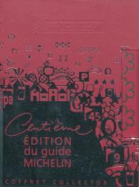 Centième édition du guide Michelin