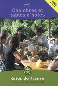 Chambres et tables d'hôtes 2009 : 10.500 adresses = B & B accommodation