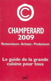 Champérard 2009 : guide gastronomique France